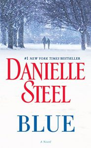 Blue : a novel by Danielle Steel