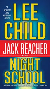 Night school : a Jack Reacher novel by Lee Child