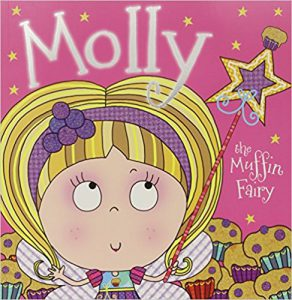 Molly the Muffin Fairy Story Book by Tim Bugbird