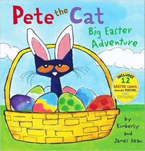 Pete the cat : big Easter adventure by Kim Dean