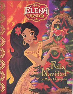 Elena of Avalor: Feliz Navidad a royal Christmas by Tom Rogers