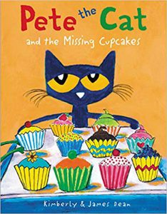 Pete the Cat and the missing cupcakes by James Dean