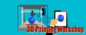 Beginner's 3D Printing Workshop