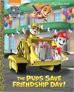 The Pups Save Friendship Day! - Paw Patrol