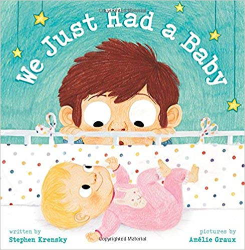 We just had a baby by Stephen Krensky