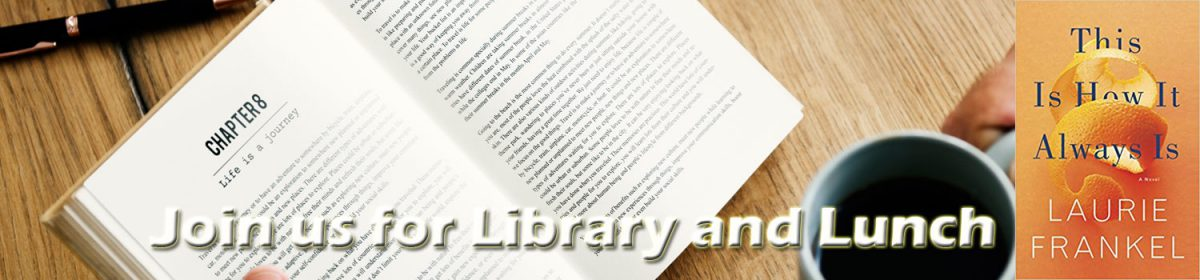 Library and lunch September 2019