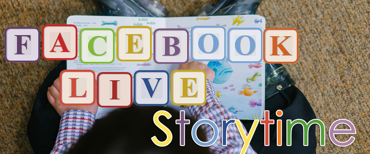 Facebook Live Storytime