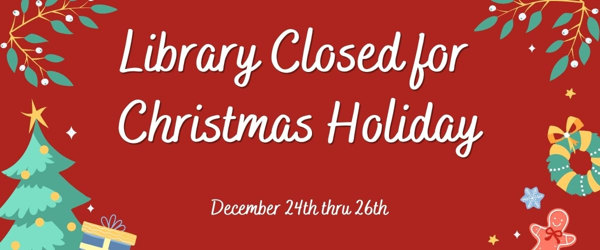 Library Closed for Christmas