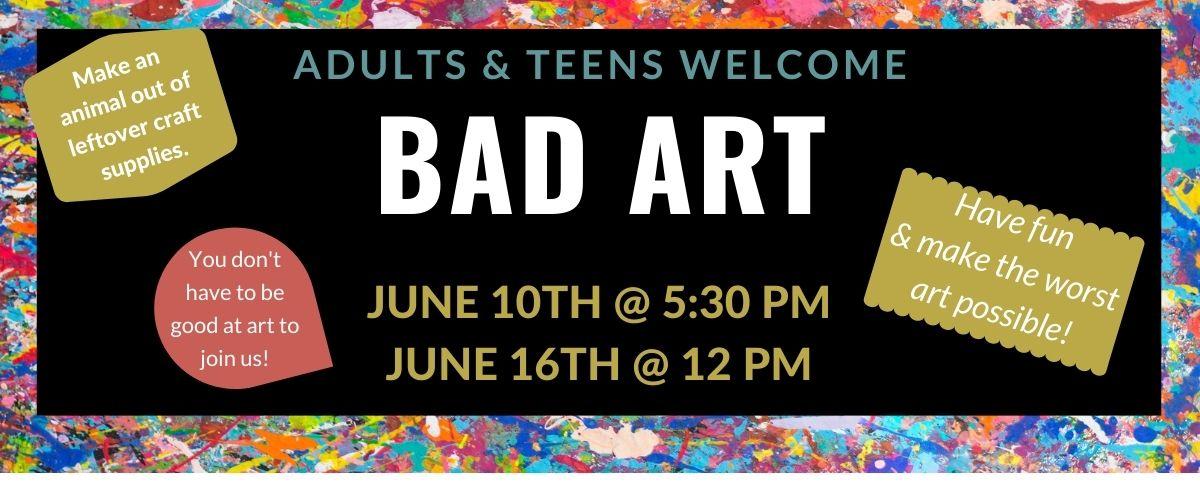 Bad Art Summer Reading 2021