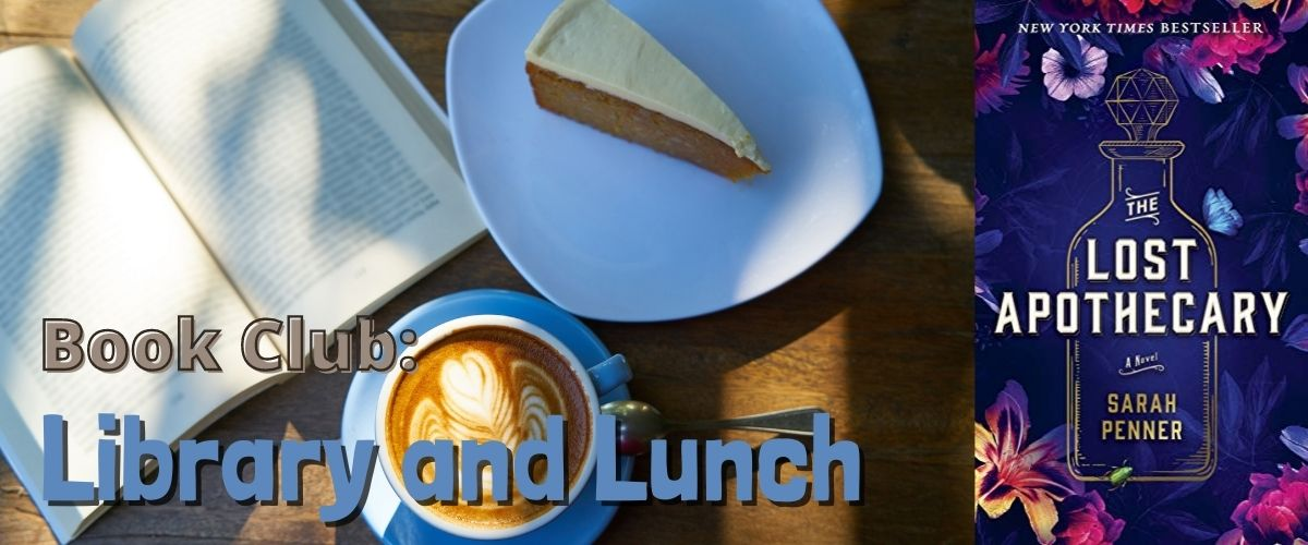 Library and Lunch September 2021