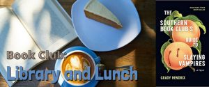 Library and Lunch October 2021